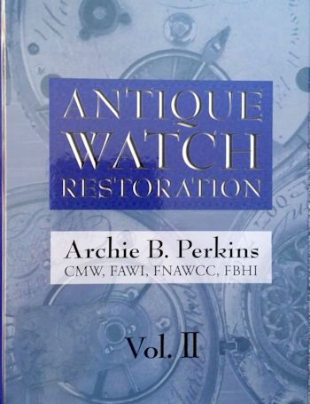 Antique Watch Restoration Volume 2